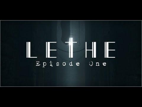 Lethe Episode One