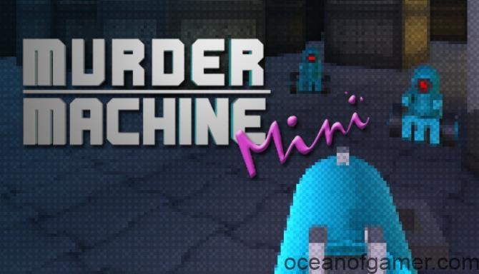 Murder Machine Mini