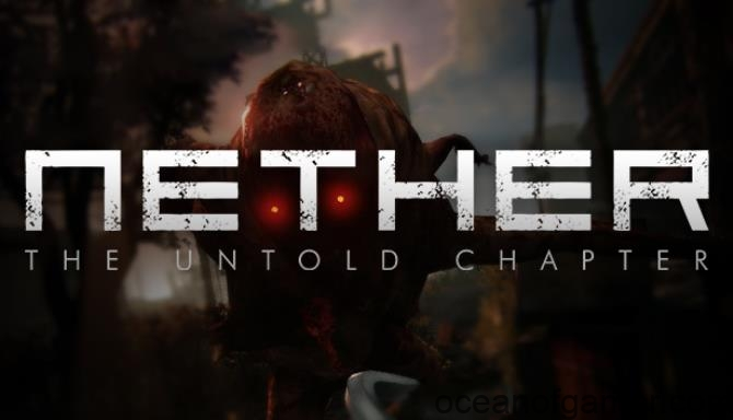 Nether The Untold Chapter