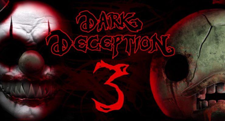Dark Deception Chapter 3
