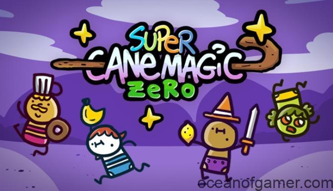 highlights of Super Cane Magic ZERO