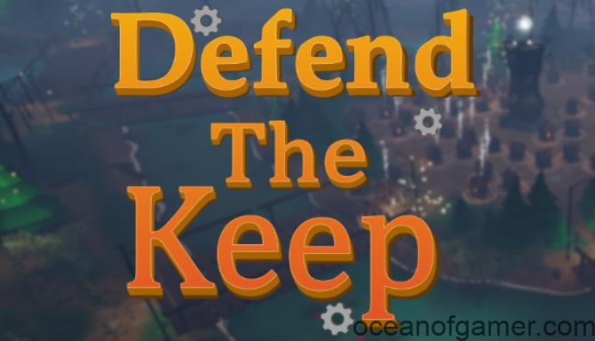 Defend The Keep PLAZA