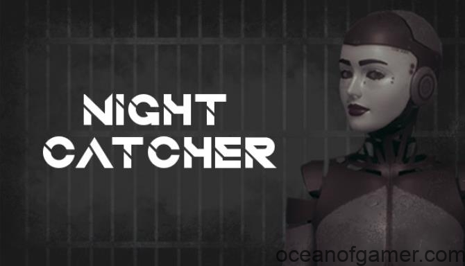 Night Catcher