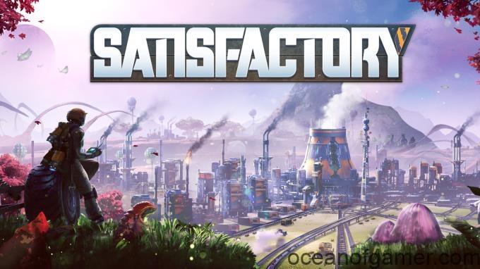 Satisfactory v13.03.2019