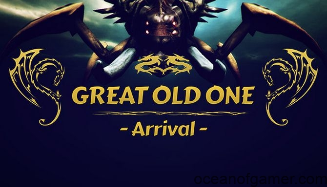 Great Old One Arrival