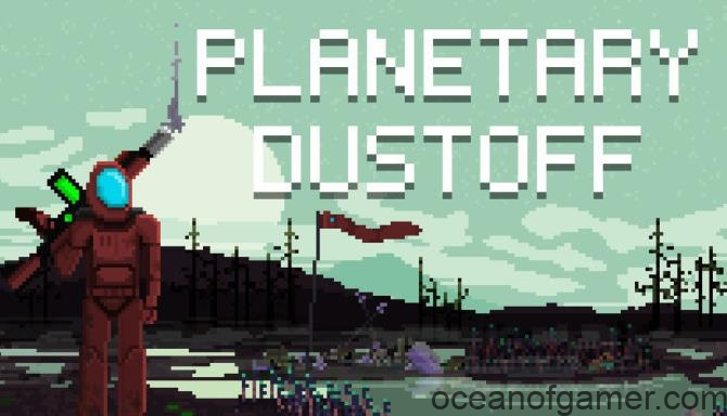 Planetary Dustoff PLAZA