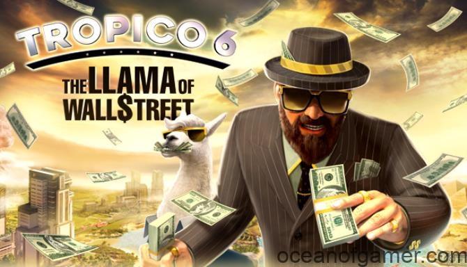 Tropico 6 The Llama of Wall Street CODEX