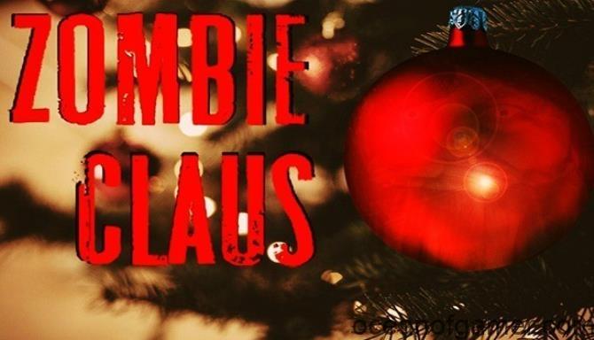 Zombie Claus PLAZA